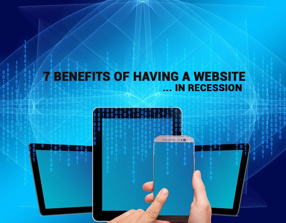 7 benefits of having a website for your business during recession